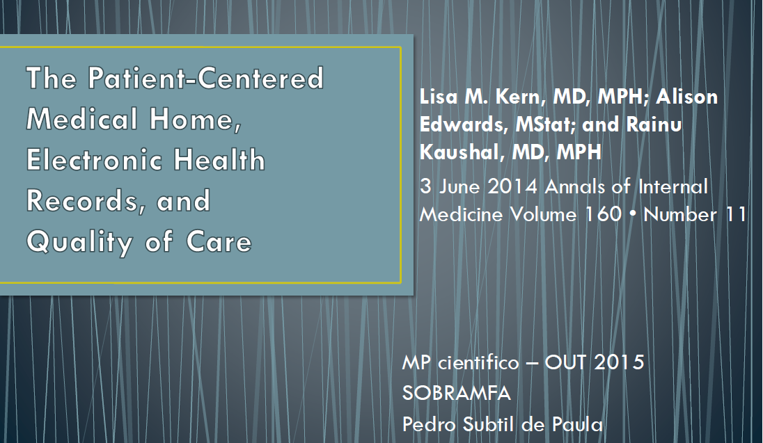 MP 26out2015 - Patient Centered Medical Home, Electronic Health Records, and Quality of Care