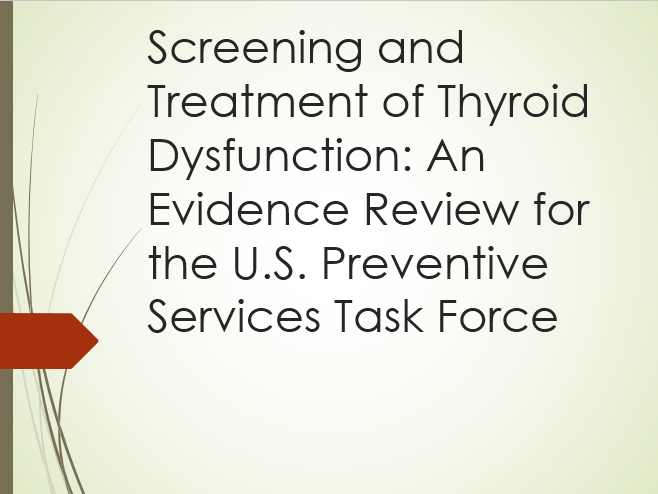 Screening and treatment of Thyroid Dysfunction