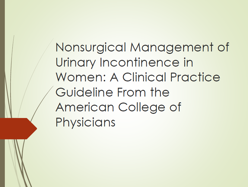 Nonsurgical Management of Urinary Incontinence in Women